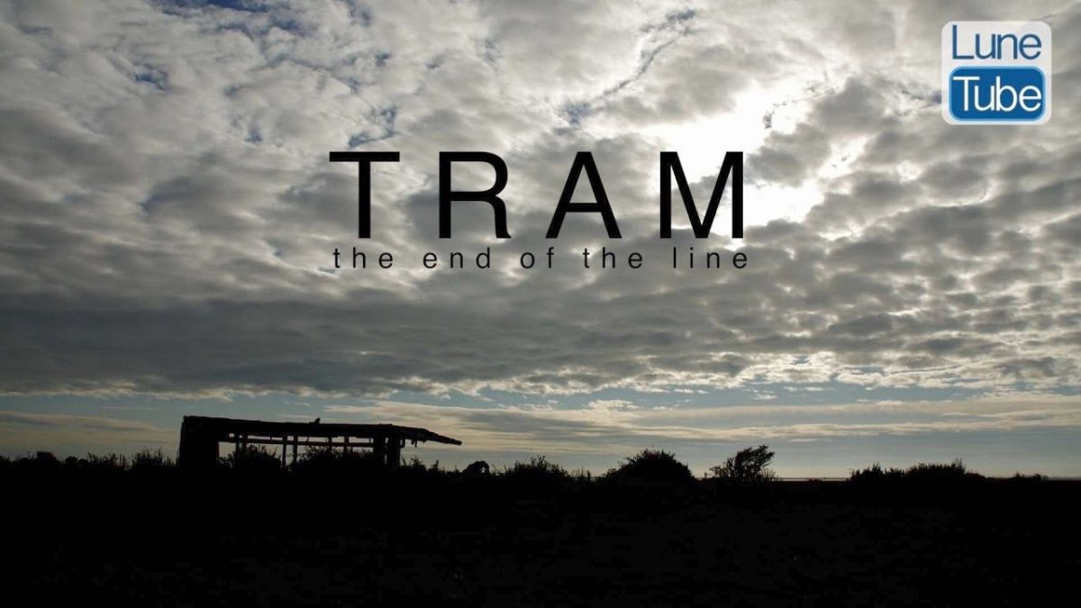 TRAM: The End Of The Line
