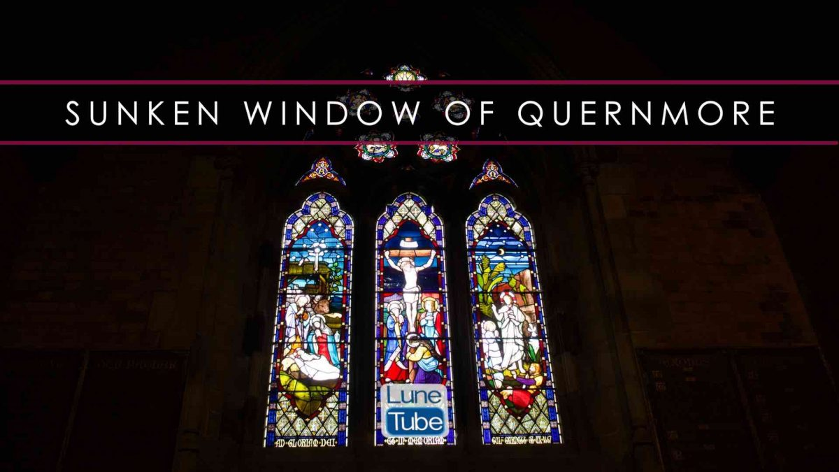 QUERNMORE'S SUNKEN WINDOW